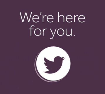 We're here for you - Twitter